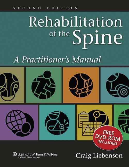 Rehabilitation Of The Spine By Liebenson, Craig (EDT)